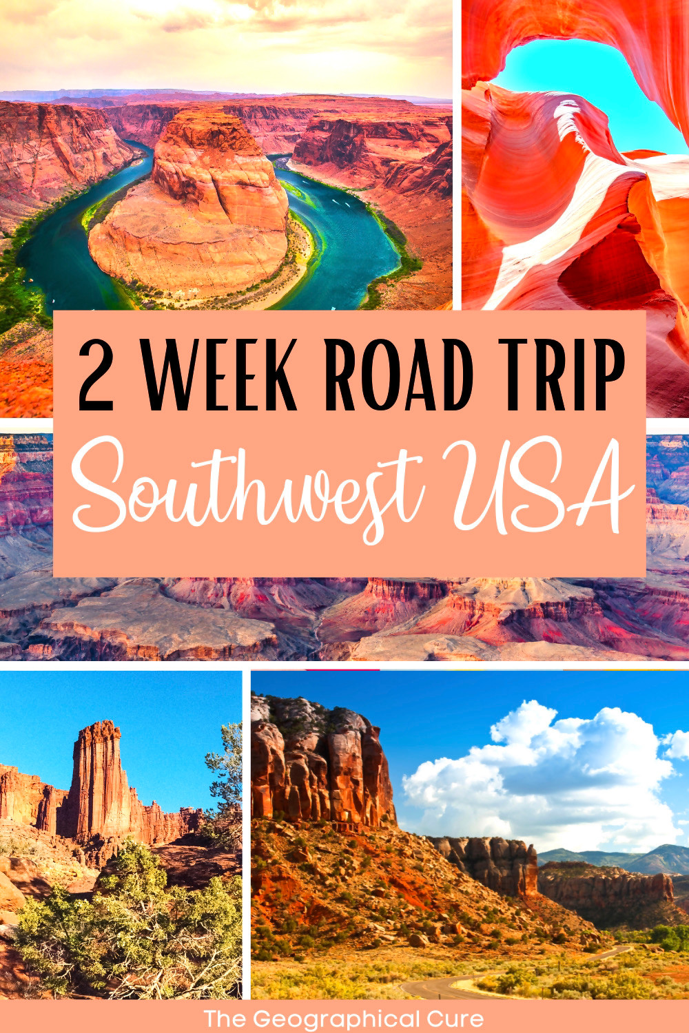 ultimate road trip itinerary for the American Southwest