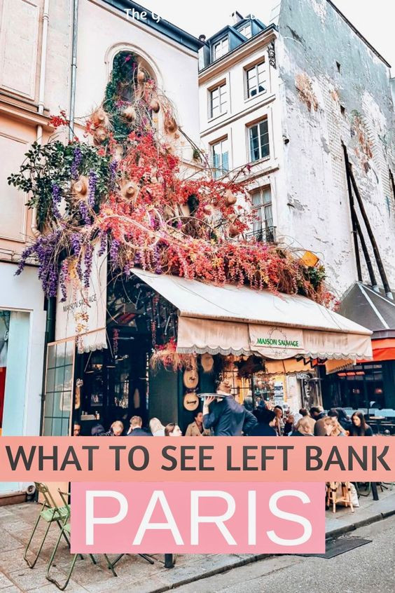 15 must see sites on the Left Bank in Paris France