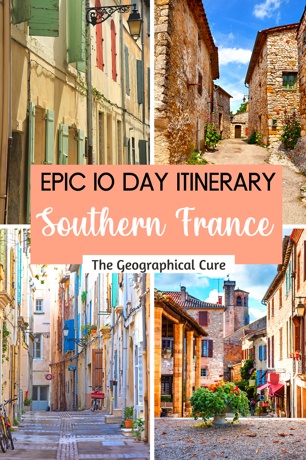 Epic 10 Day Road Trip Itinerary for Southern France