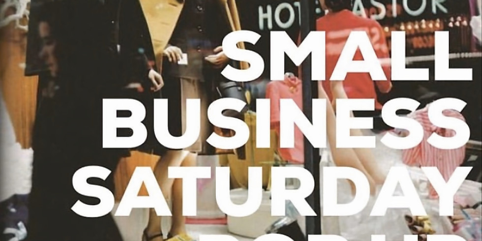 Small Business Saturday Pop Up
