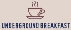 underground breakfast.png