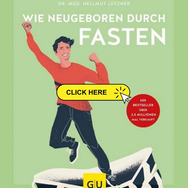 Ein Fasten-Bestseller von Dr. Hellmut Lützner