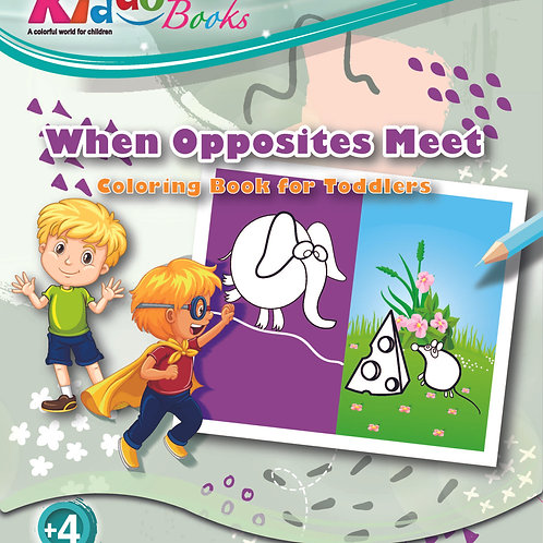 5059 Coloring Booklet for Toddlers – When Opposites Meet