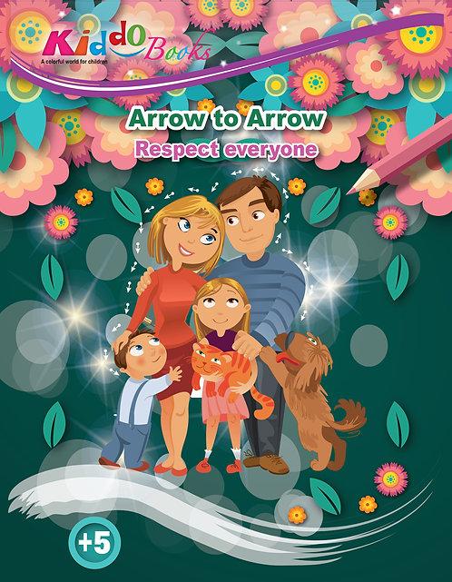 4021 Respect everyone - Arrow to arrow