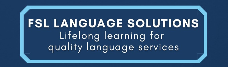LIFELONG LEARNING: HOW DO I KEEP UP TO DATE TO PROVIDE CUTTING-EDGE QUALITY LANGUAGE SERVICES
