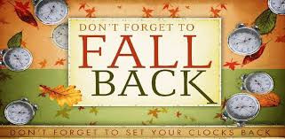 Don't Forget to set your clocks one hour back