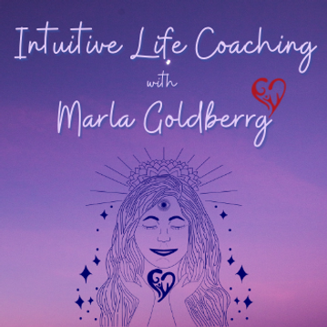 Intuitive Life Coaching with Marla Goldberrg