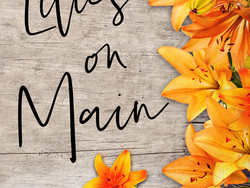 Lilies on Main -cover reveal-