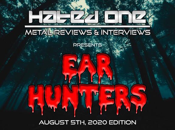 """""""Ear Hunters"""" 8/5/2020 Edition"""
