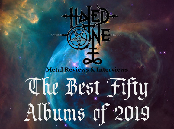 """Hated One Metal Reviews' """"The Best Fifty Albums of 2019"""""""
