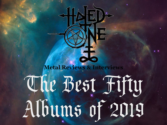 "Hated One Metal Reviews' ""The Best Fifty Albums of 2019"""