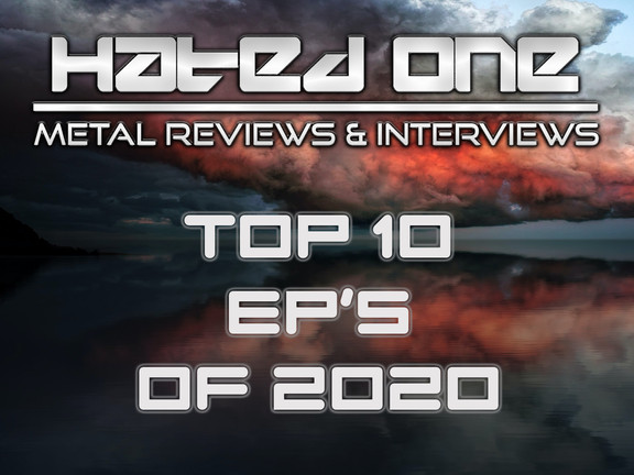 Hated One's Top 10 EP's of 2020