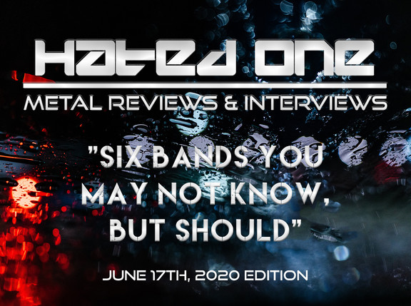 """""""Six Bands You May Not Know, But Should"""" June 17th, 2020 Edition"""