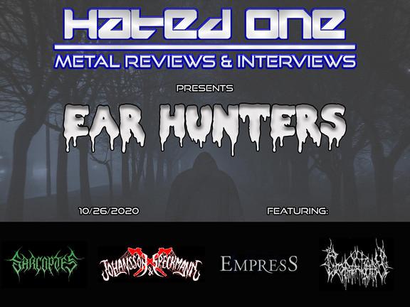 """""""Ear Hunters"""" - 10/26/2020"""