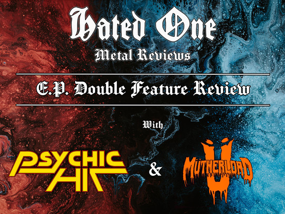 EP Double Feature Review: Psychic Hit & Mütherload