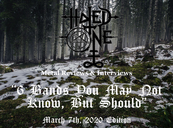 """""""6 Bands You May Not Know, But Should"""" - March 7th, 2020 Edition"""