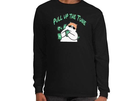 "Long Sleeve ""Pull Up The Tune"""