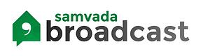 Samvada broadcast