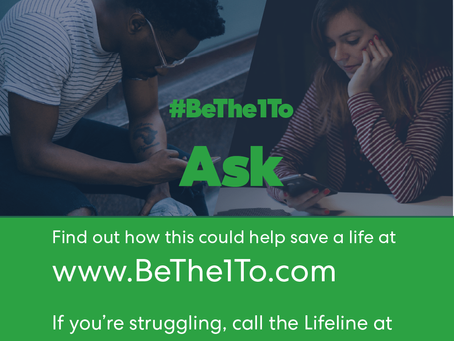 #BeThe1To…Ask