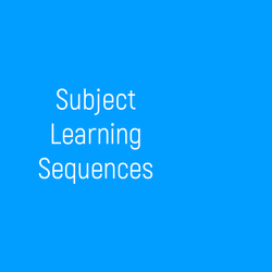 Subject Learning Sequences