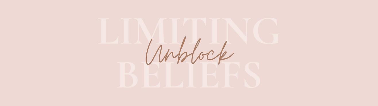 Unblock Limiting Beliefs.png