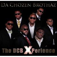 "Da Chozen Brothaz ""The DCB Experience"""