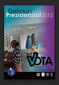 Timor-Leste Presidential Election campaign 2012 - training materials