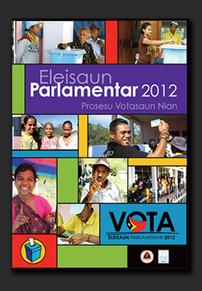 Timor-Leste Parliament Election campaign 2012 - training materials