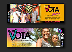 Timor-Leste Presidential Election campaign 2012 - billboards,banners, stickers & incentives
