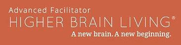 Advanced Facilitator Higher Brain Living®