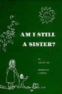 Am I Still a Sister