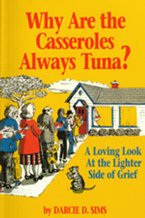 Why Are the Casseroles Always Tuna?