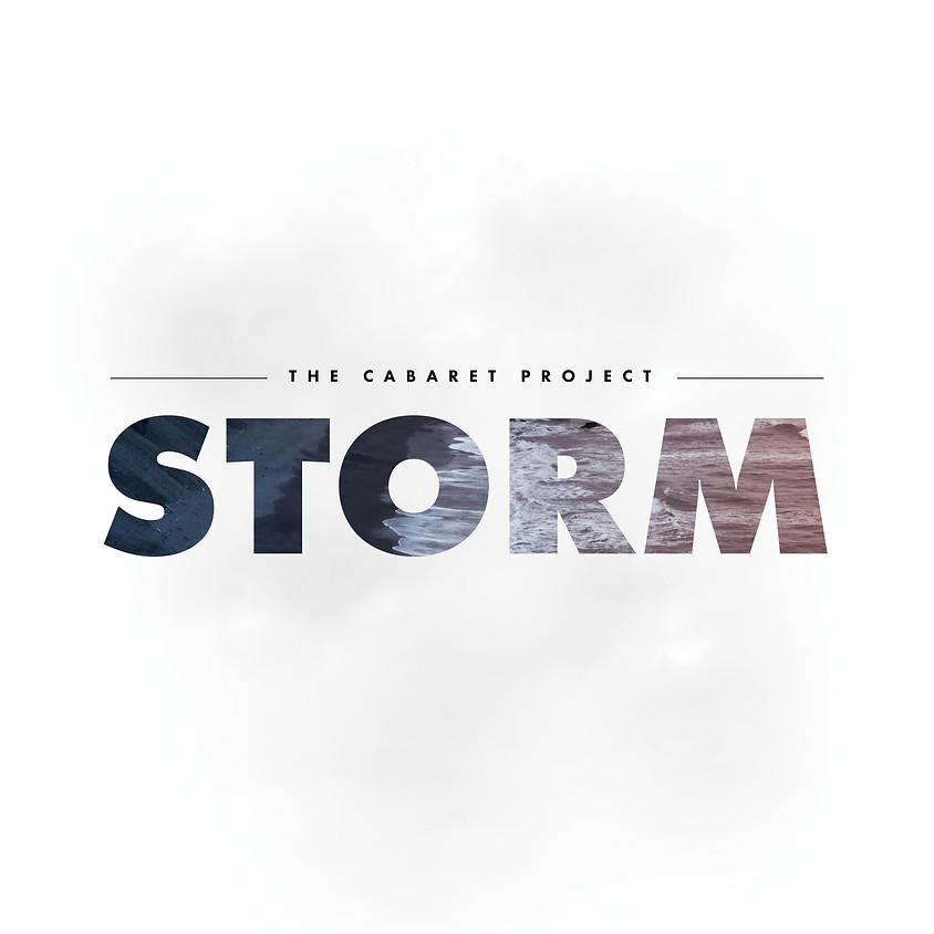 STORM | The Cabaret Project