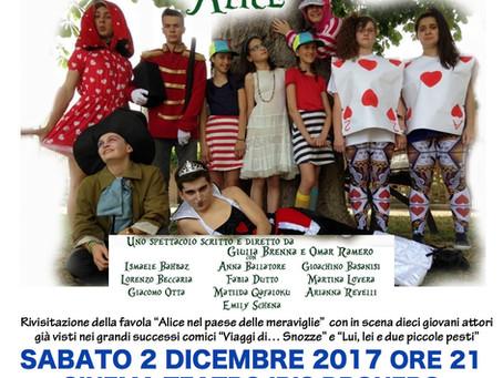 """Sabato 2/12/2017 Cinema Teatro Iris Dronero """"Lo spaventastico viaggio di Alice"""" - Spettaco"""