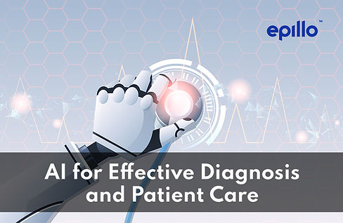 AI for Effective Diagnosis and Patient C