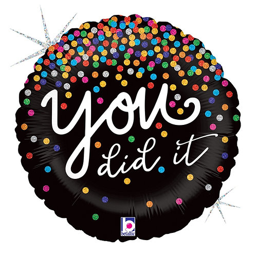 #491 You Did It Confetti 18in Mylar Balloon