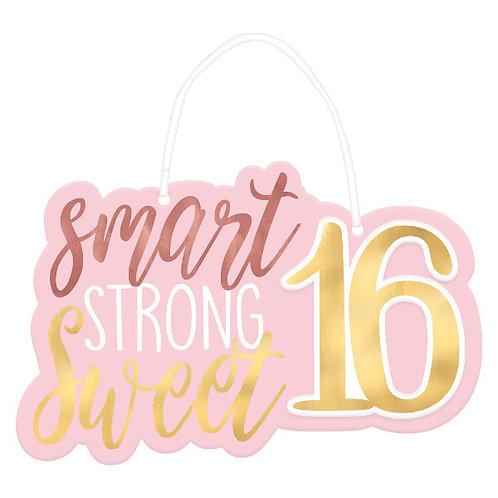 Blush Sixteen Hanging Sign