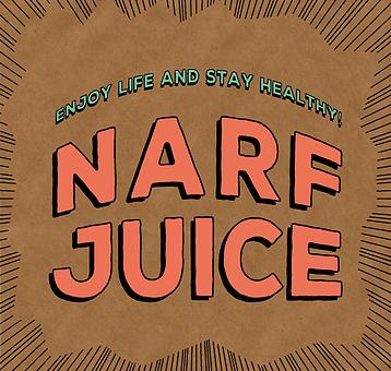 NARF JUICE