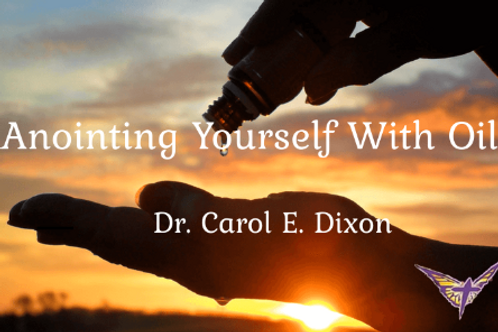 Anointing Yourself With Oil