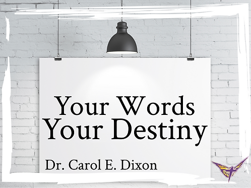 Your Words, Your Destiny