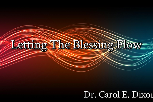 Letting The Blessing Flow