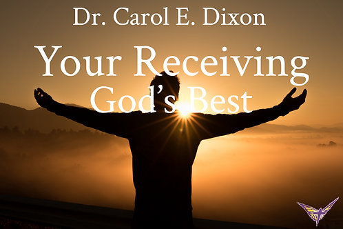 Your Receiving God's Best