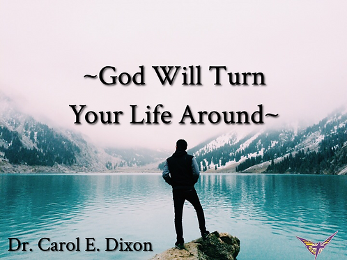 God Will Turn Your Life Around