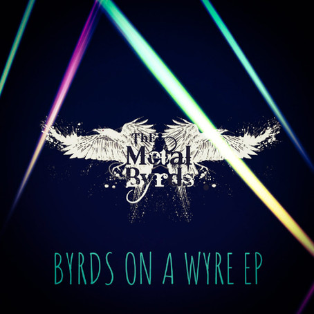 Review: Byrds On A Wyre EP by The Metal Byrds