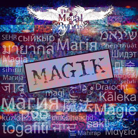 "The Metal Byrds Release ""Magik"" Single"