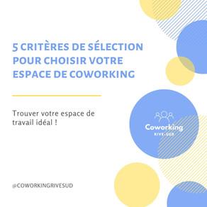 5 critères de sélection pour trouver votre espace de coworking