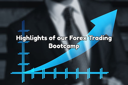 highlights of our forex trading bootcamp