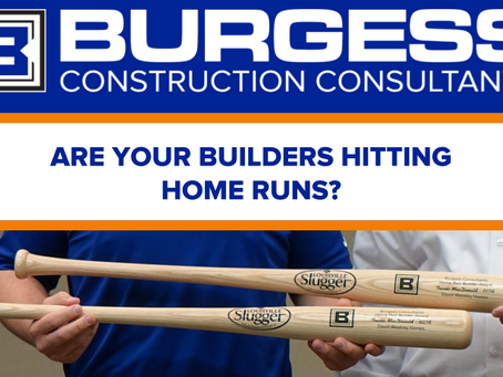 Are Your Builders Hitting Home Runs?