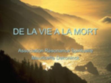 DE LA VIE A LA MORT.jpg
