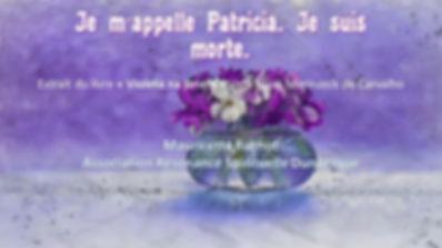 A_-_Je_m'appelle_Patricia_et_je_suis_mor
